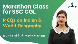 Complete Geography Revision for CGL Exam (All TCS Questions) | Marathon for SSC CGL.