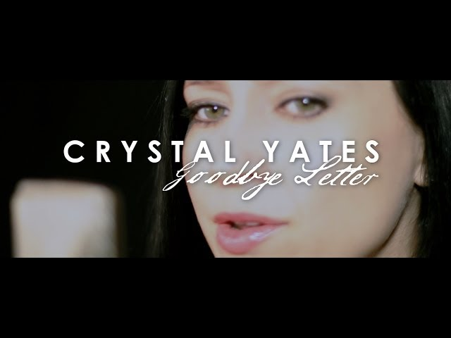 Crystal Yates - Goodbye Letter (Acoustic)