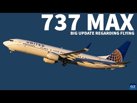Major Boeing 737 MAX Flying Update