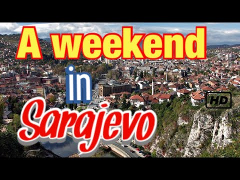 48 hours in Sarajevo - Bosnia!