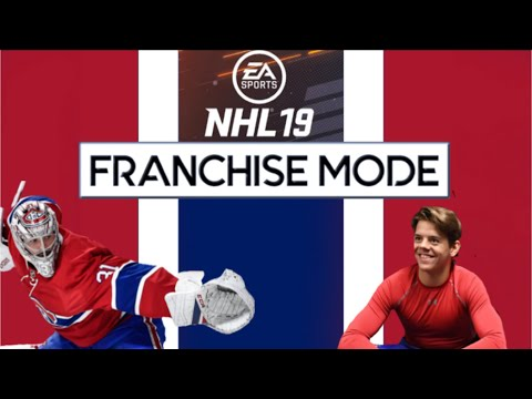 "NHL 19 - MONTREAL CANADIENS FRANCHISE MODE! EP 1 ""INTRO & PRE-SEASON"""