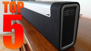5 Best Soundbars for TV, Movies and Music You Can Buy Now in 2018