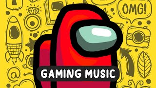 Gaming Music 2020 🔪 Best Dubstep Trap House EDM 🔪 Among Us TRY HARD Music