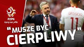 """""""Obrywam, ale NIE MAM Z TYM PROBLEMU"""". Brzęczek po meczu z Austrią"""