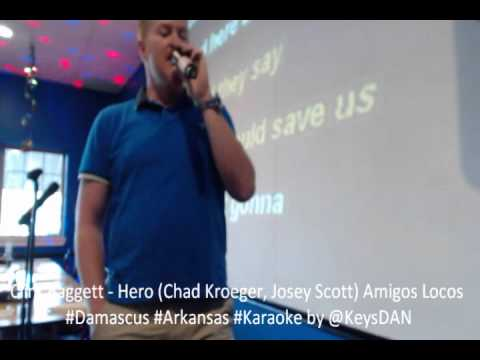 Clint Baggett   Hero Chad Kroeger, Josey Scott Amigos Locos #Damascus #Arkansas #Karaoke by @KeysDAN