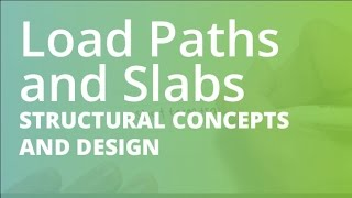 Load Paths, One and Two Way Slabs | Structural Concepts and Design