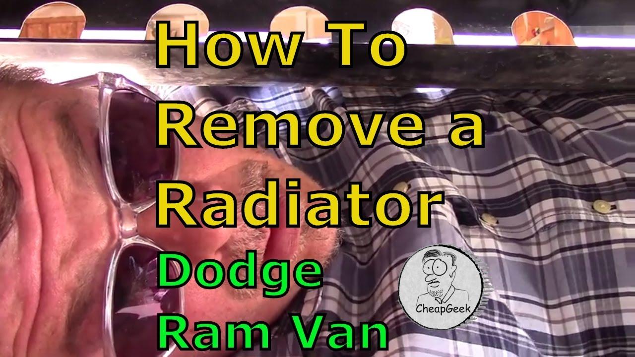 How to Remove the Radiator (Dodge Van)