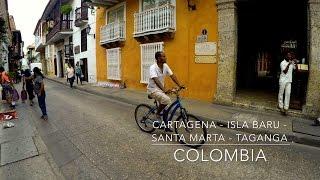 Cartagena, Baru, Santa Marta, Taganga   COLOMBIA Ep 1