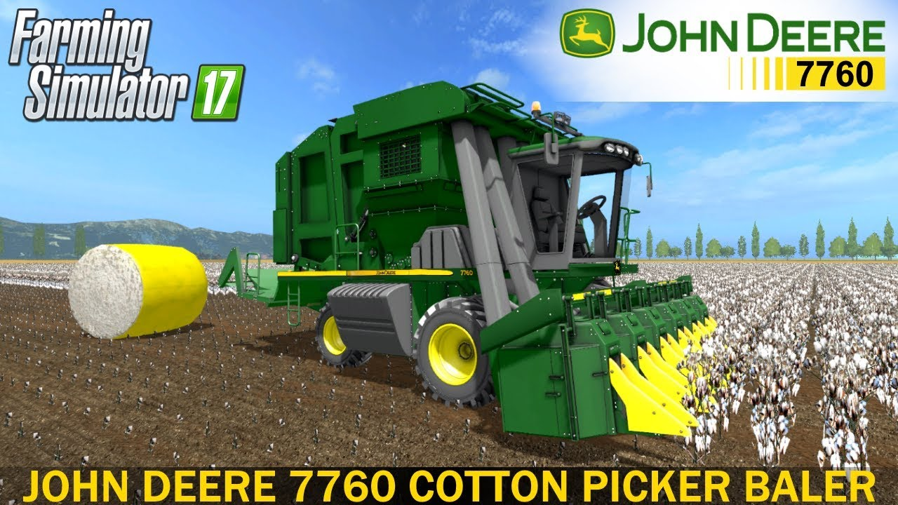 Farming Simulator 17 JOHN DEERE 7760 COTTON PICKER BALER
