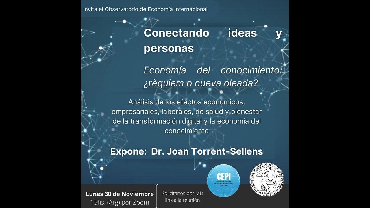 Conectando ideas y personas: Economía del conocimiento ¿Nueva oleada? (#13)