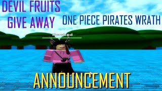 [ANNOUNCEMENT] DEVIL FRUIT GIVE AWAY! | ONE PIECE PIRATES WRATH | ROBLOX | PERSHED