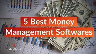 5 Best Money management Softwares - Top Budgeting Tools