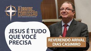 A GRANDE COMISSÃO - 20H | Rev. Arival Dias Casimiro | Igreja Presbiteriana de Pinheiros | IPPTV
