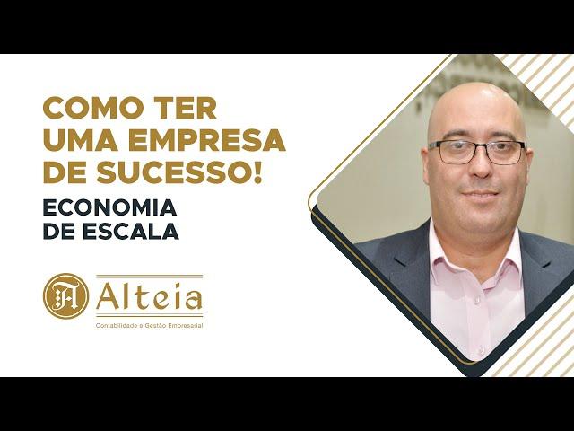 Como ter uma empresa de sucesso - Economia de Escala