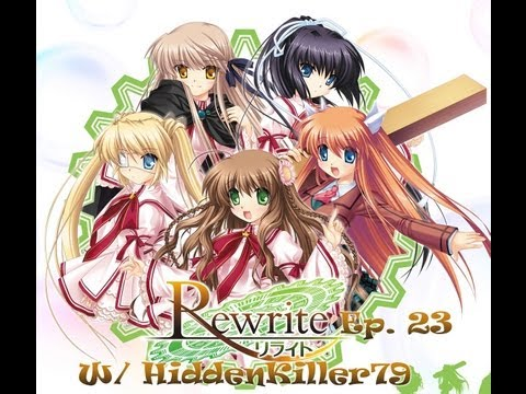 Rewrite Visual Novel ~ Episode 23 ~ Hunting the Witch ~ (W/ HiddenKiller79)