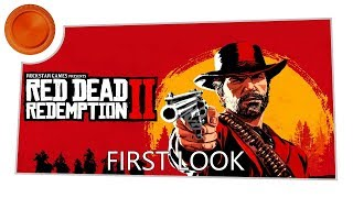 Red Dead Redemption 2 - First Look