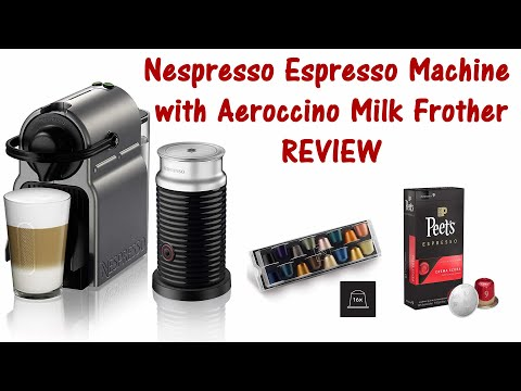 Nespresso Espresso Machine & Milk Frother Review