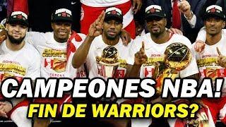 TORONTO RAPTORS CAMPEONES DE LA NBA. ADIÓS A WARRIORS?