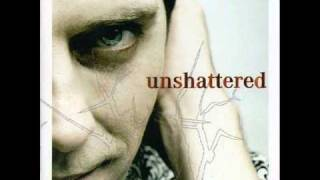 Unshattered - 02 - Kiss Myself