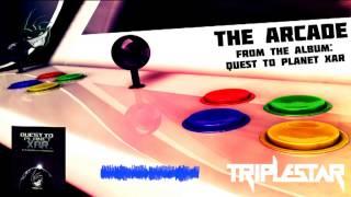 The Arcade (Original Mix) - Triplestar Originals - Quest To Planet Xar - [XAR001] | Handsup 2013