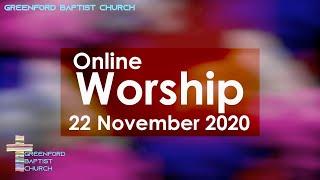 Greenford Baptist Church Sunday Worship (live-streamed) - 22 November 2020