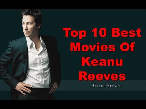 Top 10 Best Movies Of Keanu Reeves || Highest Grossing ...