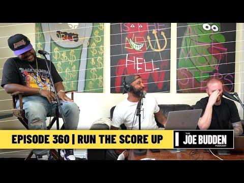 The Joe Budden Podcast Episode 360   Run The Score Up