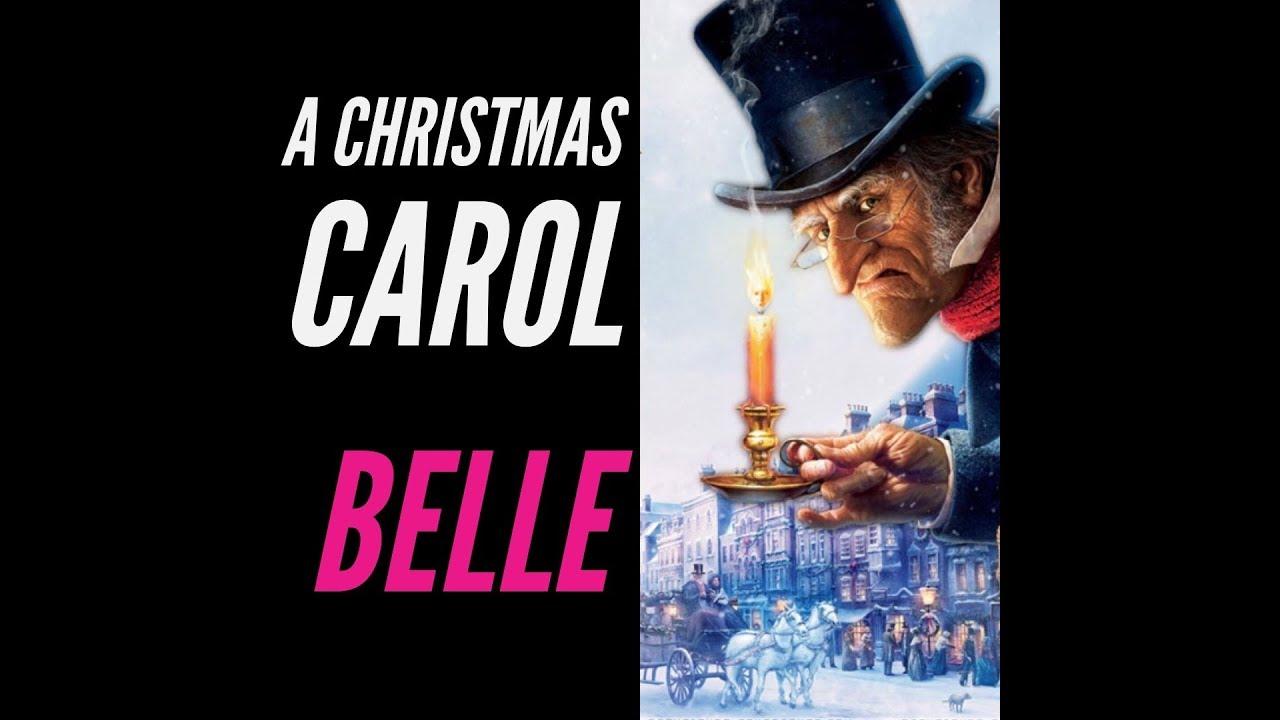 Belle A Christmas Carol.Belle A Christmas Carol Grade 9
