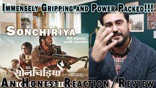 Sonchiriya - Review and Reaction | Manoj Bajpayee, Sushant Singh Rajput