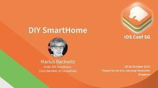 DIY SmartHome - iOS Conf SG 2017