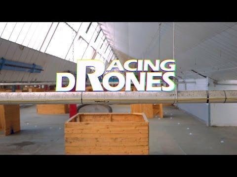 Racing Drones - FPV Documentary
