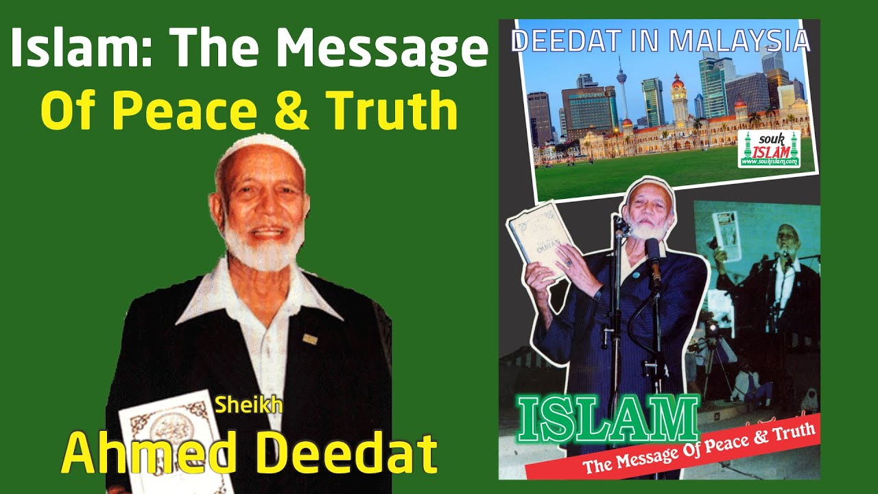 Download Islam The Message Of Peace and Truth - Sheikh Ahmed Deedat