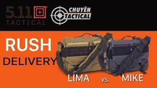 Trên Tay Túi Đeo 5.11 Tactical Rush Delivery MIKE và LIMA -  Chuyentactical.com
