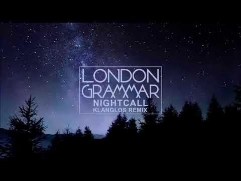 London Grammar - Nightcall (Klanglos Remix)