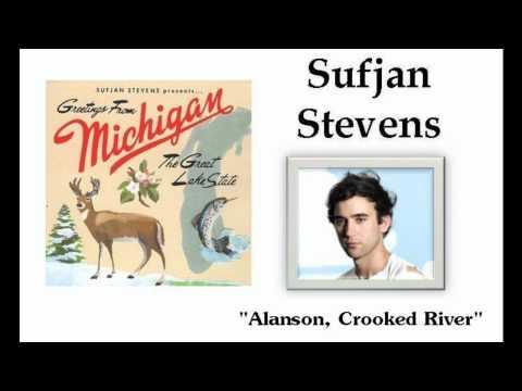 Sufjan stevens alanson crooked river