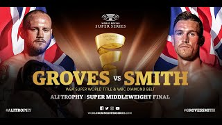 Groves vs Smith - WBSS Season I: Super-Middleweight Final
