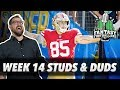 Fantasy Football 2018 - Week 14 Studs & Duds, Rising Stars, Say Hello to My Kittle Friend - Ep. #666