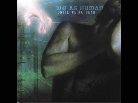 Клип We As Human - Messed Up