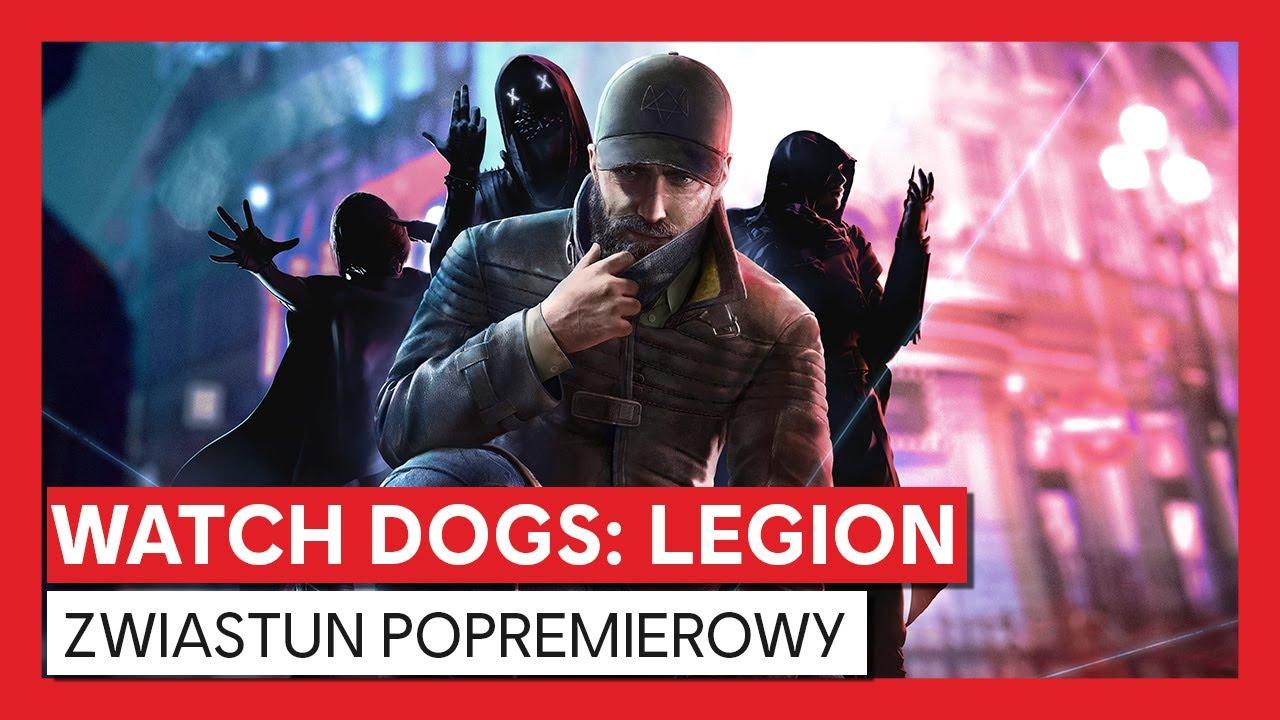 Watch Dogs: Legion – zwiastun zawartości popremierowej i przepustki sezonowej