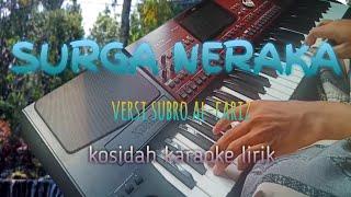 Download Mp3 Surga Neraka - Kosidah Karaoke Lirik  Cover  Korg Pa 700