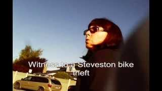 Witness victims talk about Steveston crimes bike theft break ins Cannery bum