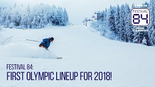 Festival 84: First Olympic Lineup for 2018! thumbnail