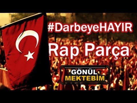Darbe'ye Özel Rap Parça | #DarbeyeHayır | Gönül Mektebim