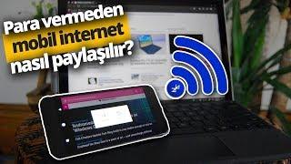 Ücretsiz mobil internet paylaşımı nasıl yapılır? / Ücretsiz Hotspot