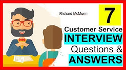 7 Customer Service INTERVIEW QUESTIONS and Answers