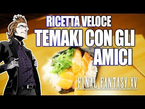 RICETTA veloce Sushi: TEMAKI approvata da Ignis. Final Fantasy XV