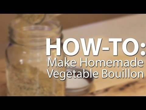 How-to Make Homemade Vegetable Bouillon