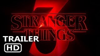 STRANGER THINGS Season 3 Trailer TEASER (Netflix 2019)