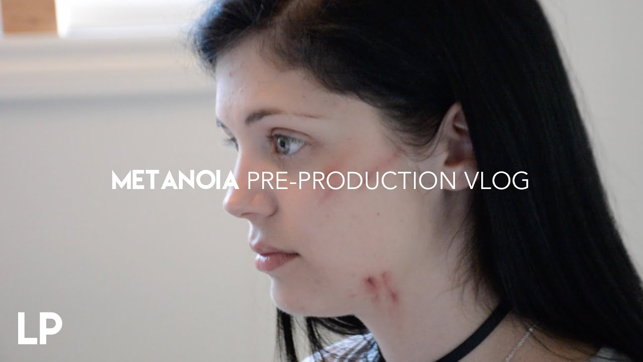Metanoia Pre-Production VLOG