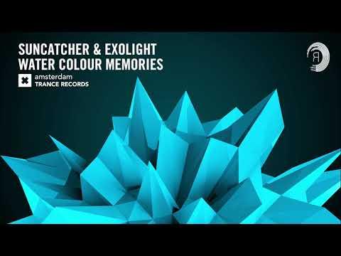 Suncatcher & Exolight - Water Colour Memories (Amsterdam Trance)